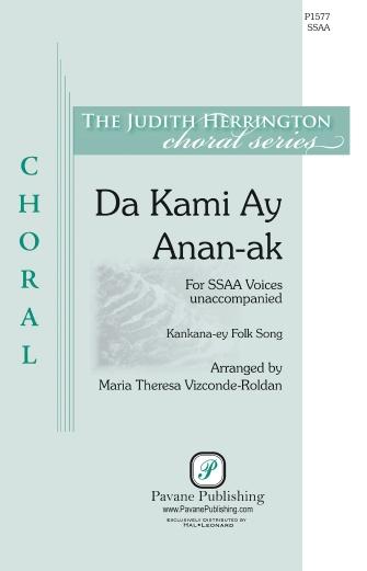 Da Kami Ay Annan-Ak : SSAA : Maria Theresa Vizconde-Roldar : Sheet Music : 00232817 : 888680679095