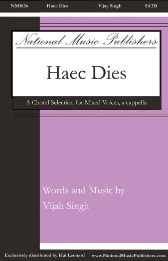 Haec Dies : SATB : Vijay Singh : Vijay Singh : Sheet Music : 00232893 : 888680679439