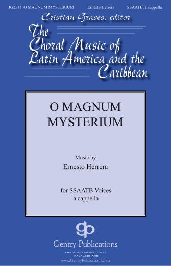 O Magnum Mysterium : SSATB : Ernesto Herrera : Ernesto Herrera : Sheet Music : 00232907 : 888680679569