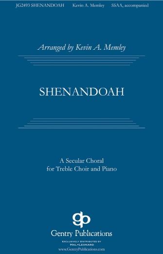 Shenandoah : SSAA : Kevin A. Memley : Sheet Music : 00232923 : 888680679675