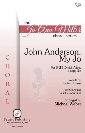 John Anderson, My Jo : SATB : Michael Weber : Sheet Music : 00233144 : 888680680428