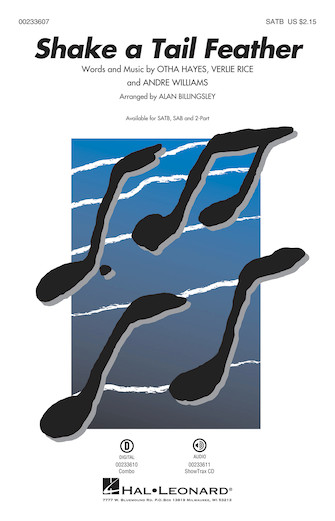 Shake a Tail Feather : SATB : Alan Billingsley : Otha Hayes : Ray Charles : Sheet Music : 00233607 : 888680683092