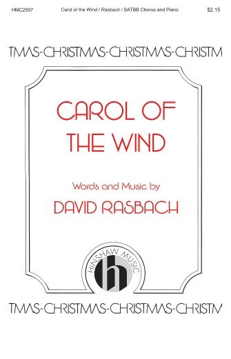 Carol of the Wind : SATB : David Rasbach : David Rasbach : Sheet Music : 00233909 : 888680683764