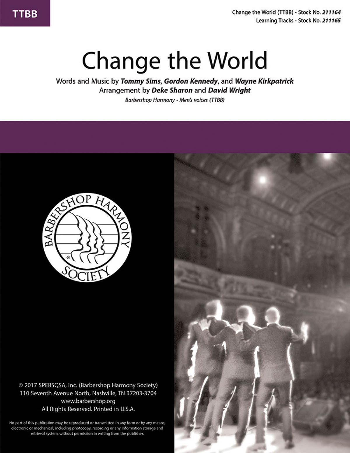 Change the World : TTBB : Deke Sharon and David Wright : Tommy Sims : Eric Clapton : Sheet Music : 00234449 : 888680694708