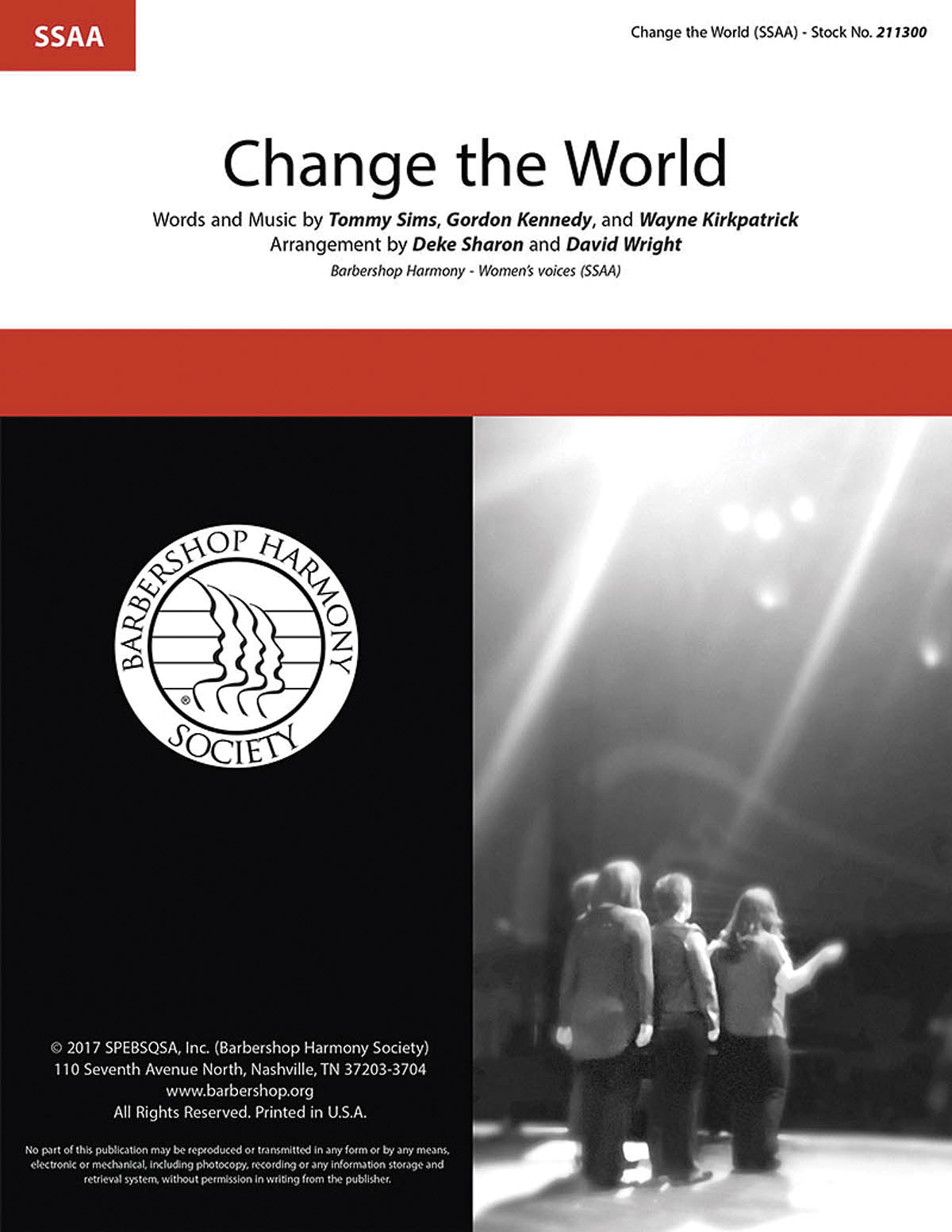 Change the World : SSAA : Deke Sharon : Tommy Sims : Eric Clapton : Sheet Music : 00234450 : 812817021280