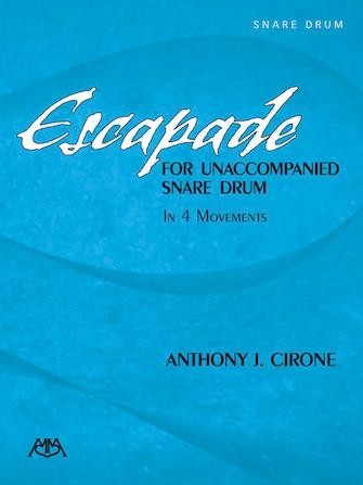Escapade for Unaccompanied Snare Drum
