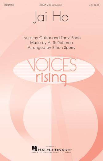 Jai Ho : SSAA : Ethan Sperry : Tanvi Shah : Slumdog Millionaire : Sheet Music : 00237553 : 888680697921