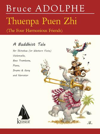 Product Cover for Theunpa Puen Zhi (The Four Harmonius Friends): A Buddhist Tale - Ensemble & Narrator - Score & Parts