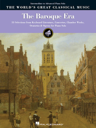 The Baroque Era – Intermediate to Advanced Piano Solo