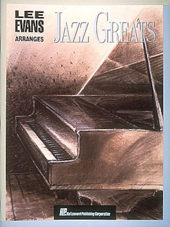 Product Cover for Lee Evans Arranges Jazz Greats