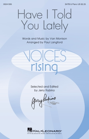 Have I Told You Lately : SATB : Paul Langford : Van Morrison : Van Morrison : Sheet Music : 00241395 : 888680703608