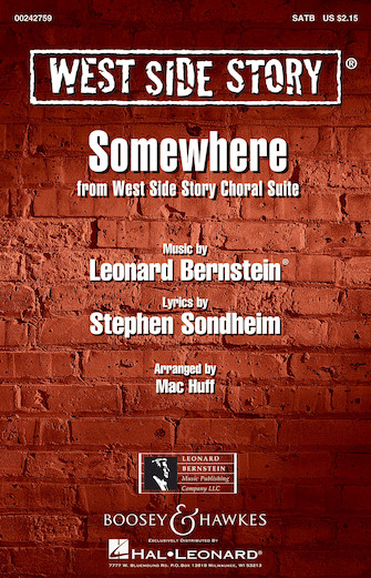 Somewhere : SATB : Mac Huff : Leonard Bernstein : West Side Story : Sheet Music : 00242759 : 888680705053