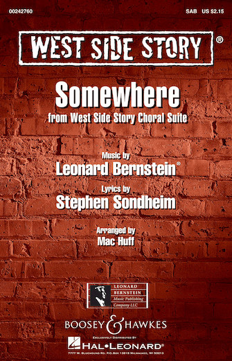 Somewhere : SAB : Mac Huff : Leonard Bernstein : West Side Story : Sheet Music : 00242760 : 888680705060