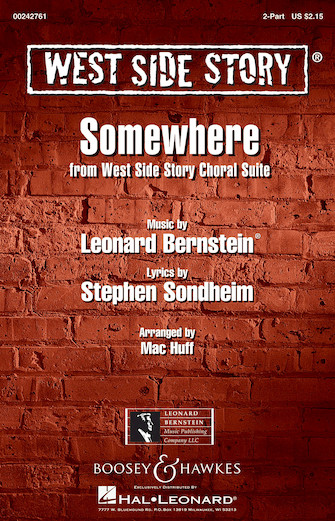 Somewhere : 2-Part : Mac Huff : Leonard Bernstein : West Side Story : Sheet Music : 00242761 : 888680705077