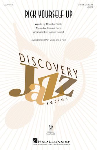 Pick Yourself Up : 2-Part : Rosana Eckert : Jerome Kern : Sheet Music : 00244853 : 888680709068