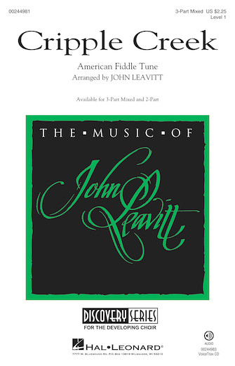 Cripple Creek : SAB : John Leavitt : Sheet Music : 00244981 : 888680709341