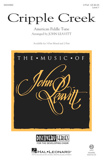 Cripple Creek : 2-Part : John Leavitt : Sheet Music : 00244982 : 888680709358