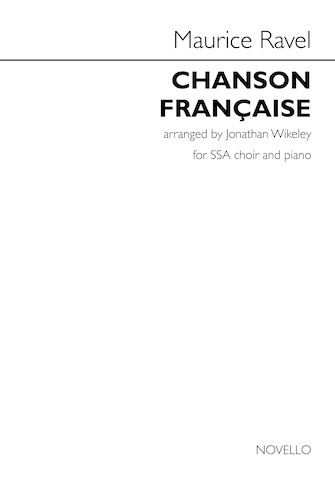 : SSA : Jonathan Wikeley : Maurice Ravel : Songbook : 00248706 : 888680747374