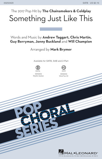 Something Just Like This : SATB : Mark Brymer : Will Champion : Coldplay : Sheet Music : 00250429 : 888680714550