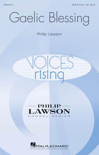Gaelic Blessing : SAB : Philip Lawson : Philip Lawson : Sheet Music : 00250701 : 888680714819