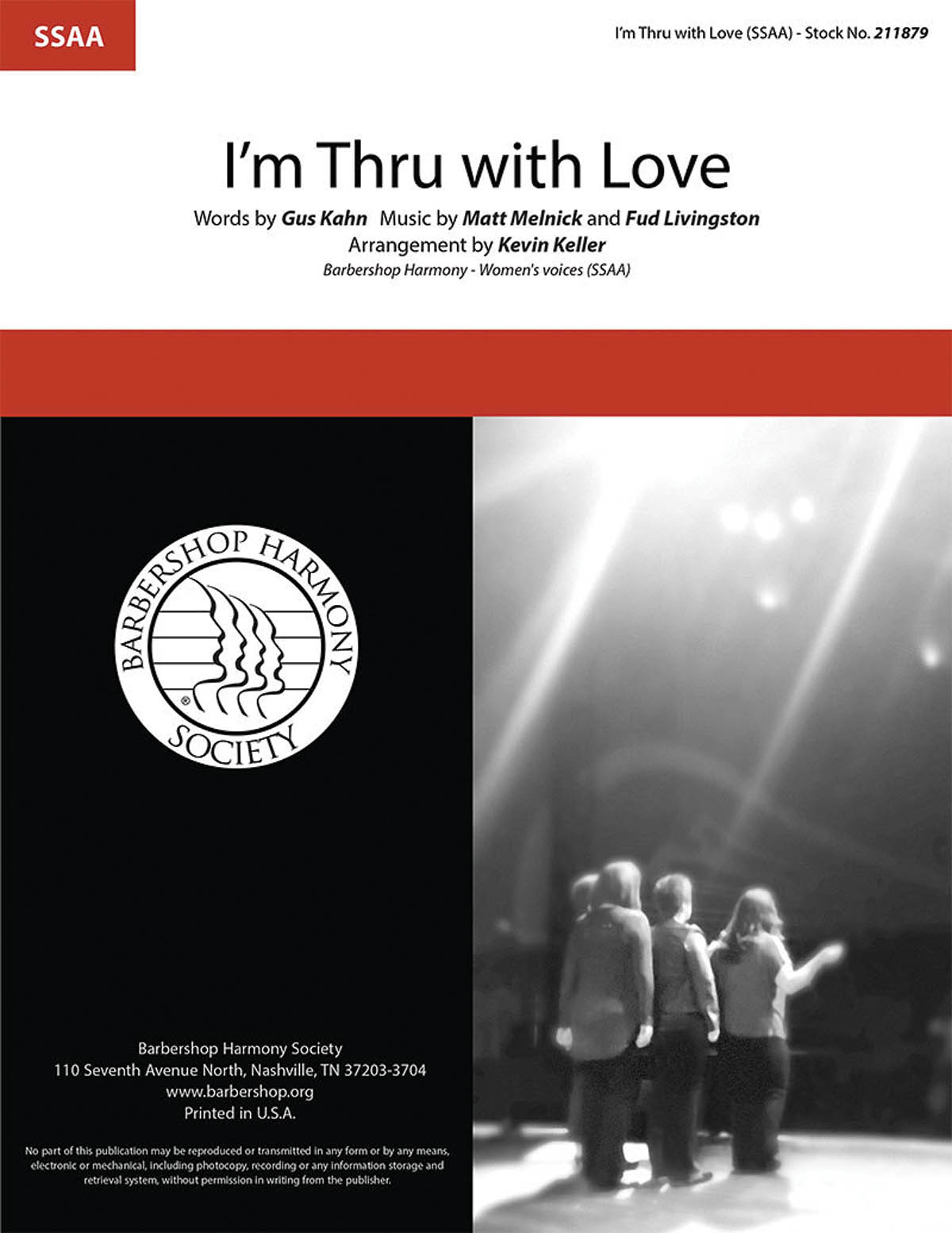 I'm Thru with Love : SSAA : Kevin Keller : Instant Classic : Sheet Music : 00251412 : 812817021495
