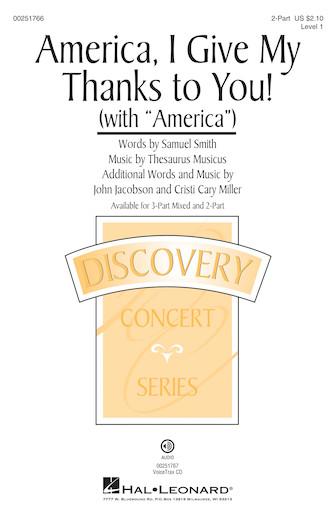 America, I Give My Thanks to You! : 2-Part : John Jacobson : John Jacobson : Sheet Music : 00251766 : 888680716226