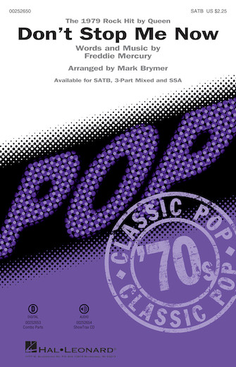 Don't Stop Me Now : SATB : Mark Brymer : Freddie Mercury : Queen : Sheet Music : 00252650 : 888680718602
