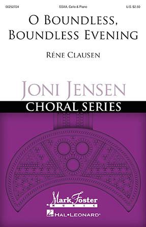 O Boundless, Boundless Evening : SSAA : Rene Clausen : Rene Clausen : Sheet Music : 00252724 : 888680718763