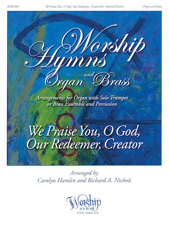 Product Cover for We Praise You, O God, Our Redeemer, Creator