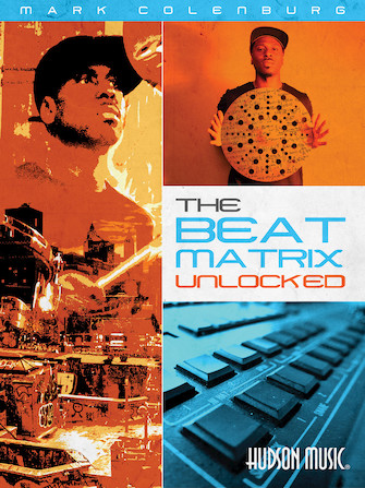 Mark Colenburg – The Beat Matrix Unlocked
