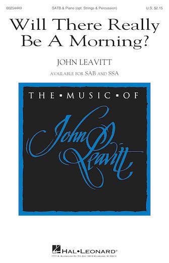 Will There Really Be a Morning? : SATB : John Leavitt : John Leavitt : Sheet Music : 00254449 : 888680721282