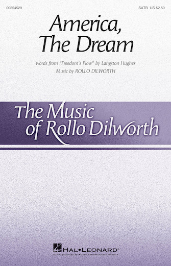 America, the Dream : SATB : Rollo Dilworth : Rollo Dilworth : Sheet Music : 00254529 : 888680721527