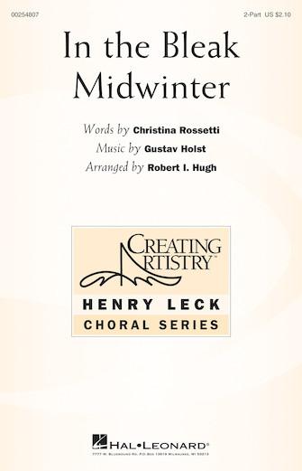In the Bleak Midwinter : 2-Part : Robert I. Hugh : Gustav Holst : Sheet Music : 00254807 : 888680722005