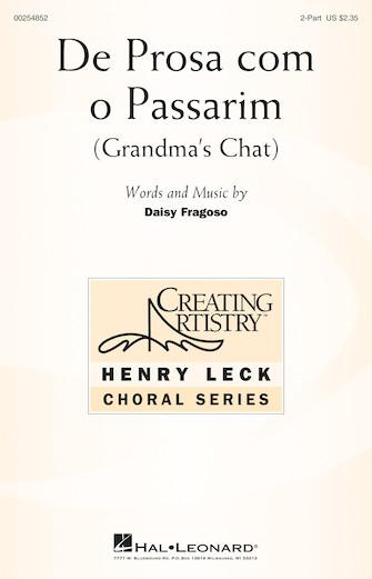 De Prosa com o Passarim (Grandma's Chat) : 2-Part : Daisy Fragoso : Daisy Fragoso : Sheet Music : 00254852 : 888680722098