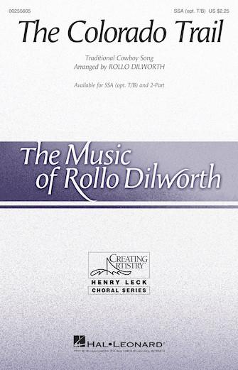 The Colorado Trail : TB : Rollo Dilworth : Sheet Music : 00255605 : 888680722753