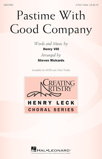 Pastime With Good Company : SSA : Steven Rickards : Sheet Music : 00257952 : 888680724764