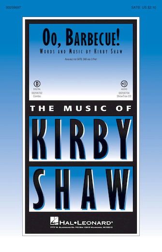 Oo, Barbecue! : SATB : Kirby Shaw : Kirby Shaw : Sheet Music : 00258697 : 888680725419