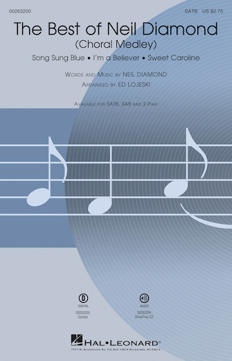 The Best of Neil Diamond : SATB : Ed Lojeski : Neil Diamond : Neil Diamond : Sheet Music : 00263200 : 888680729141
