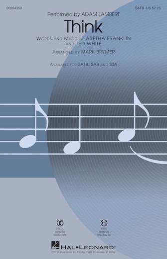 Think : SATB : Mark Brymer : Ted White : Aretha Franklin : Sheet Music : 00264359 : 888680730413