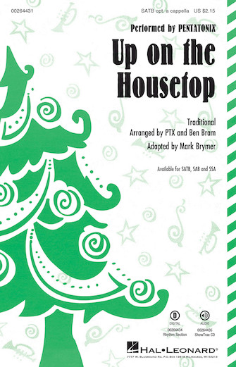 Up on the Housetop : SATB : Mark Brymer : Traditional : Pentatonix : Sheet Music : 00264431 : 888680730611