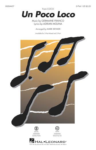 Un Poco Loco : 2-Part : Mark Brymer : Germaine Franco : Coco : Sheet Music : 00264437 : 888680730673
