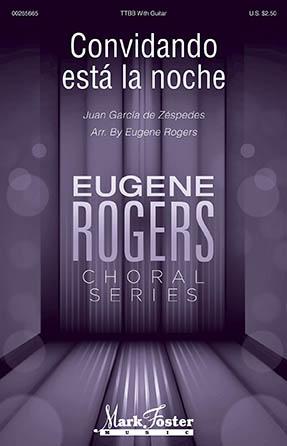 Convidando Esta La Noche : TTBB : Eugene Rogers : Juan Garcia de Zespedes : Sheet Music : 00265665 : 888680732240