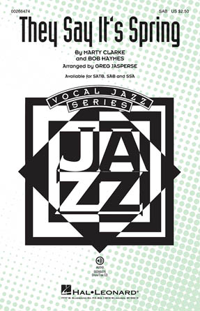 They Say It's Spring : SAB : Greg Jasperse : Sheet Music : 00266474 : 888680733032