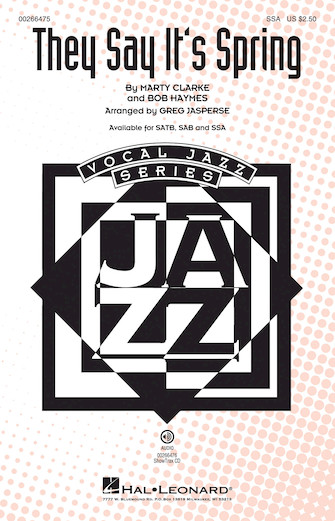 They Say It's Spring : SSA : Greg Jasperse : Sheet Music : 00266475 : 888680733049