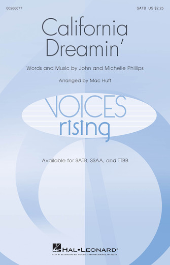 California Dreamin' : SATB : Mac Huff : Michelle Phillips : Sheet Music : 00266677 : 888680733377