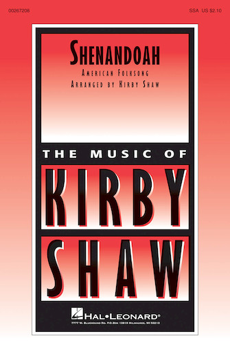 Shenandoah : SSA : Kirby Shaw : Sheet Music : 00267208 : 888680734077