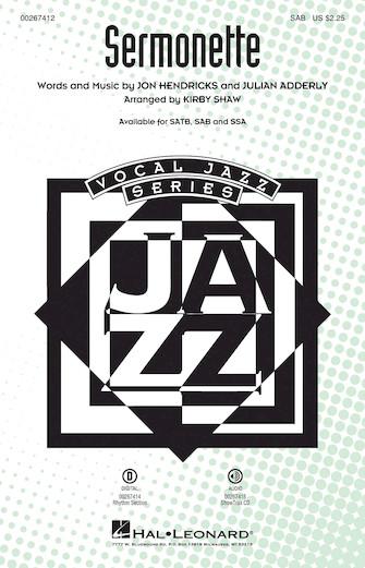 Sermonette : SAB : Kirby Shaw : Jon Hendricks : Lambert, Hendricks & Ross : Sheet Music : 00267412 : 888680734138