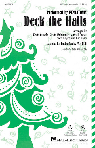 Deck the Halls : SATB : Mac Huff : Pentatonix : Sheet Music : 00267807 : 888680735159