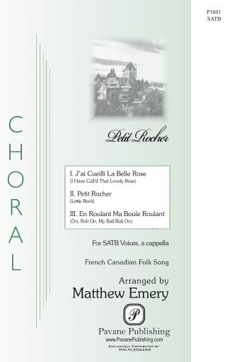Petit Rocher : SATB : Matthew Emery : Sheet Music : 00268942 : 888680736941