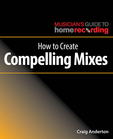 Product Cover for How to Create Compelling Mixes